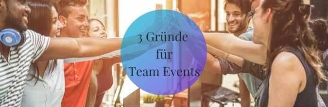 3 Gründe warum Team Events Ihre Mitarbeiter nachhaltig motivieren