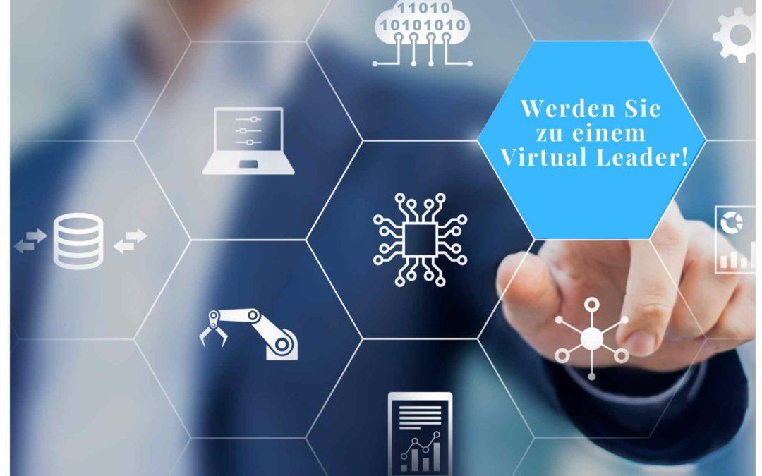 So werden Sie zu einem Virtual Leader