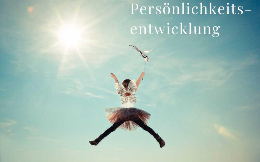 Was ist Persönlichkeitsentwicklung?