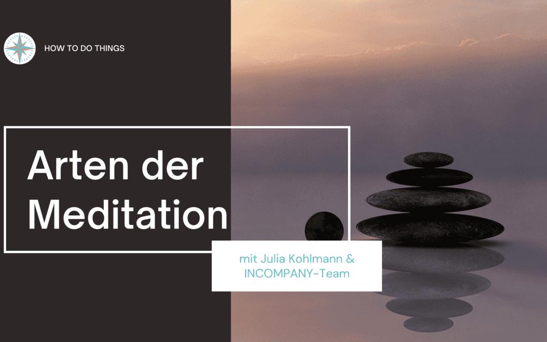 Meditation Teil 2: Arten der Meditation