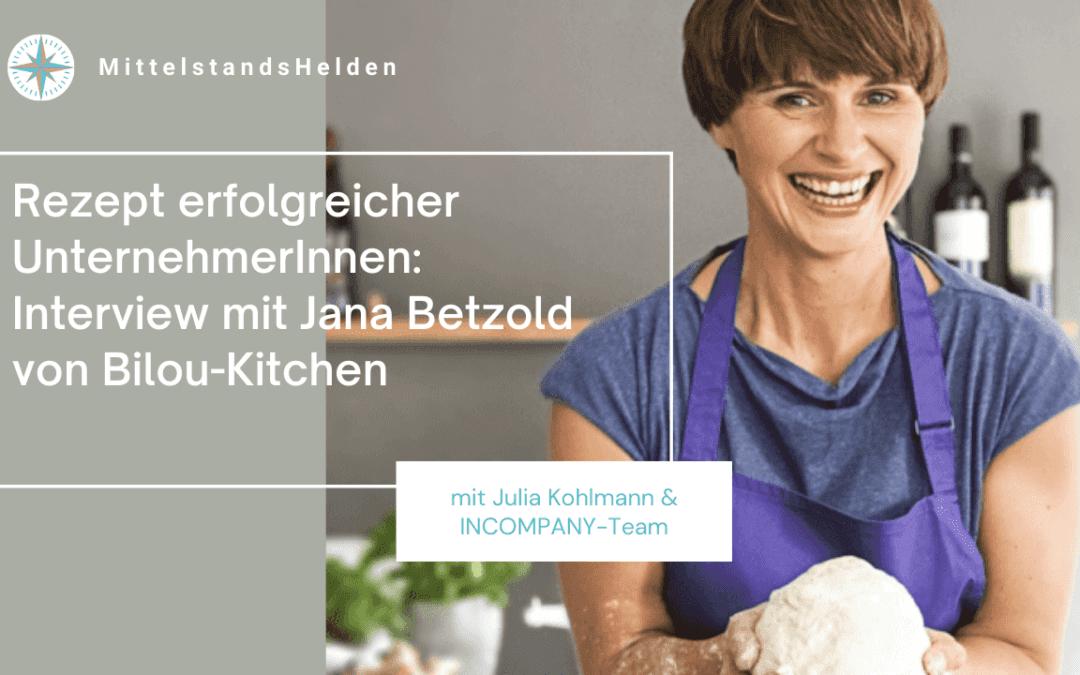 Helden des Mittelstandes – Jana Betzold, Biloukitchen