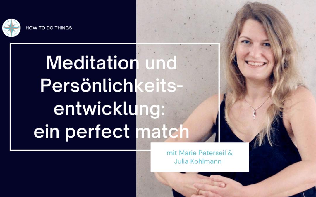 Wie Meditation deine Persönlichkeitsentwicklung unterstützt